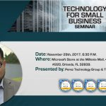 Perez Technology Group & The Microsoft Store present: Technology for Small Business Seminar